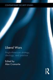 Liberal Wars by Alan Cromartie (Editor)